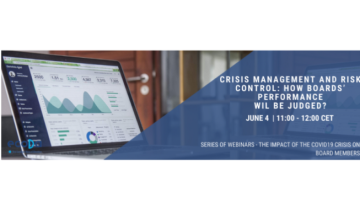 Crisis management and risk control: How boards' performance will be judged?